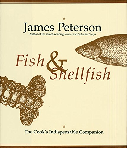 Fish & Shellfish: The Cook's Indispensable...