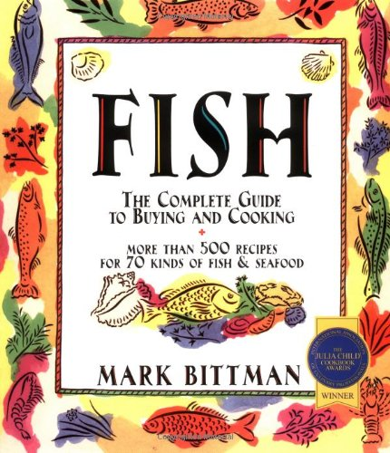 Fish: The Complete Guide to Buying and...